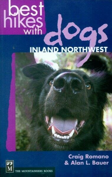 Best Hikes With Dogs Inland Northwest Paperback by Romano Craig Bauer