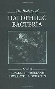 Biology of Halophilic Bacteria Hardcover by Vreeland Russell H Hochste