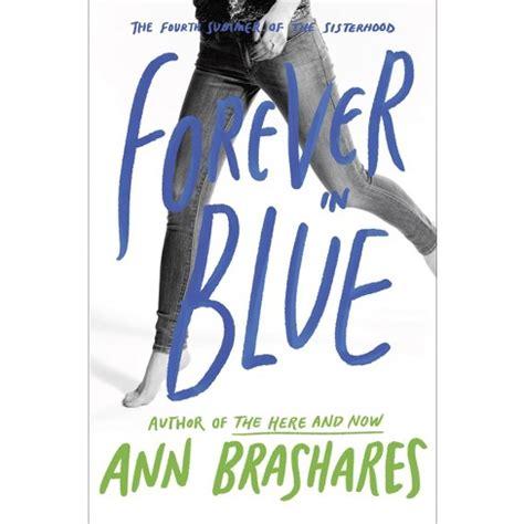 Brashares Ann FOREVER IN BLUE 1st Edition 1st Printing