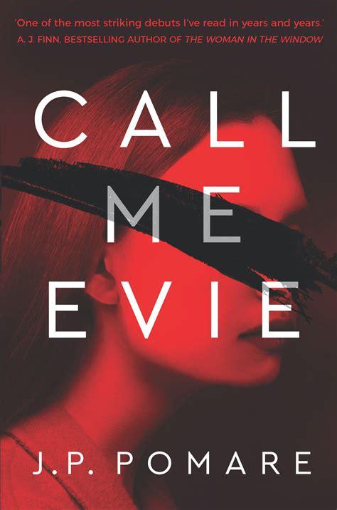 Call Me Evie by J P Pomare