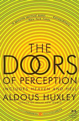 Doors of Perception And Heaven and Hell by Huxley Aldous