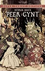 Dover Thrift Editions Peer Gynt by Henrik Ibsen 2003 Paperback