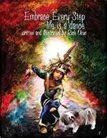 Embrace Every Step Life Is a Dance by Rich Okun 2014 Paperback Large