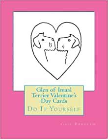 Glen of Imaal Terrier Valentines Day Cards Do It Yourself