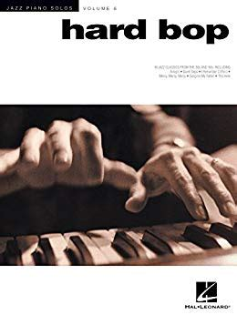 HARD BOP JAZZ PIANO SOLOS SERIES VOLUME 6 By Brent Edstrom