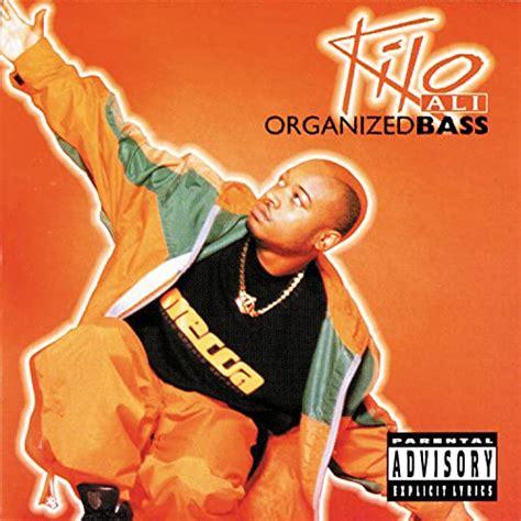 KILO ALI Organized Bass CD Explicit Lyrics