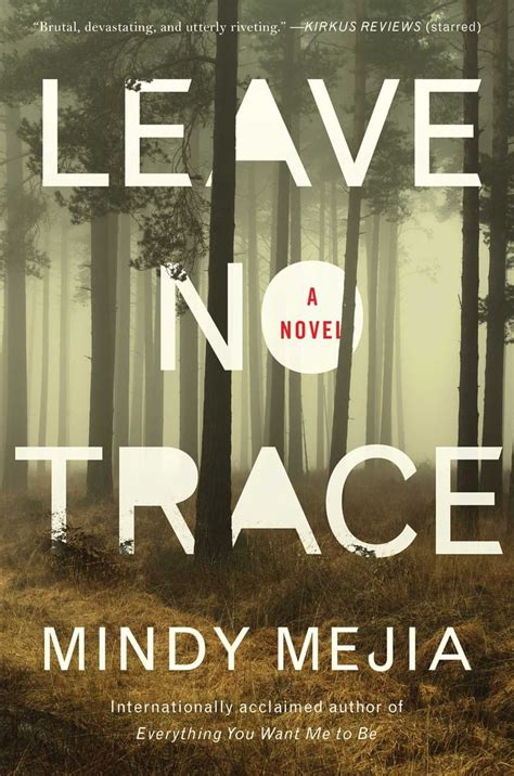 NEW Leave No Trace A Novel by Mejia Mindy
