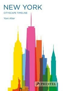New York Cityscape Timeline by Yoni Alter 9783791385167 Brand New