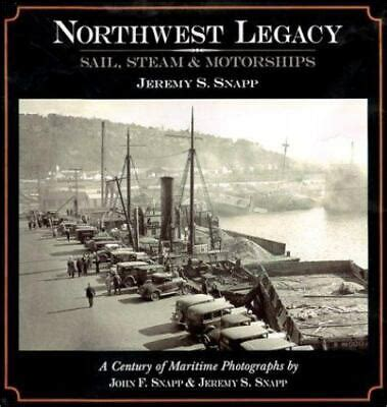 Northwest Legacy Sail Steam and Motorships