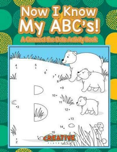 Now I Know My ABCs a Connect the Dots Activity Book