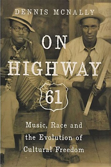 On Highway 61 Music Race and the Evolution of Cultural Freedom