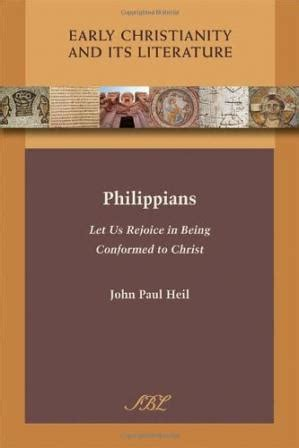 Philippians Let Us Rejoice in Being Conformed to Christ by John Paul H