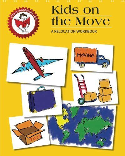 RELOCATION WORKBOOK KIDS ON MOVE By Leah Moorefield Evans BRAND NEW