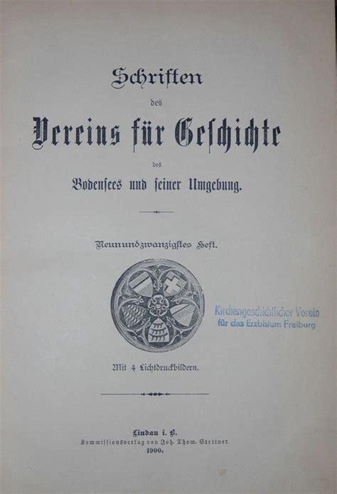 Schriften Des Vereins Fur Geschichte Des Bodensees Und Seiner Umgebung