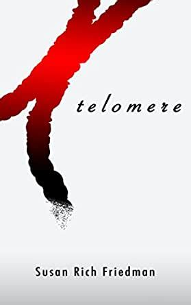 TELOMERE By Susan Rich Friedman BRAND NEW