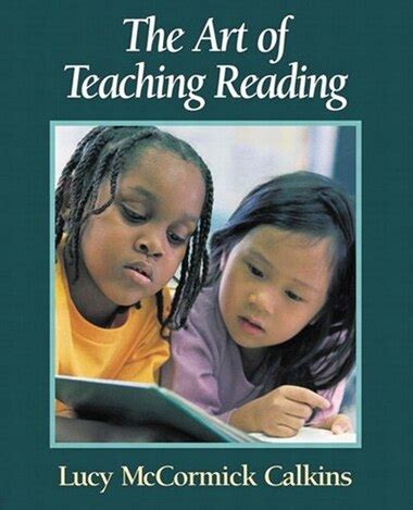 The Art of Teaching Reading Calkins Lucy McCormick