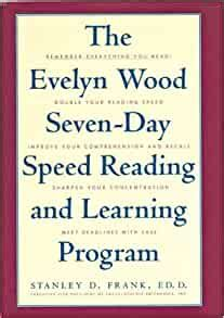 The Evelyn Wood Seven Day Speed Reading and Learning Program