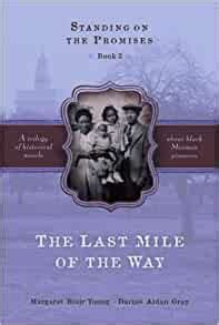 The Last Mile of the Way Standing on the Promises Book 3 by Darius Aid