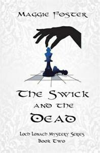 The Swick and the Dead Loch Lonach Mysteries Book Two