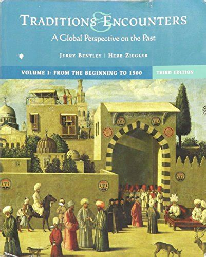 Traditions and Encounters Vol 1 3rd Edition Paperback Bentley